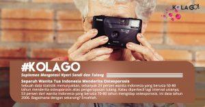 Separuh Wanita Tua Indonesia Menderita Osteoporosis