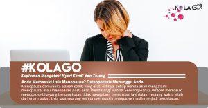 Anda Memasuki Usia Menopause? Osteoporosis Menunggu Anda